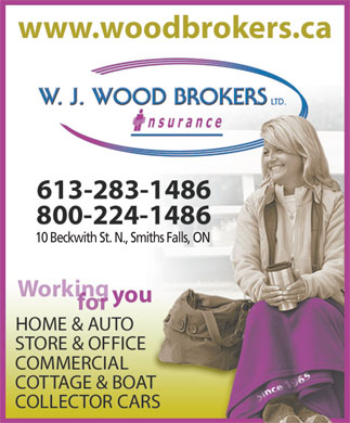 Wood W J Brokers (613-845-1265) - Display Ad - 10 Beckwith St. N., Smiths Falls, ON