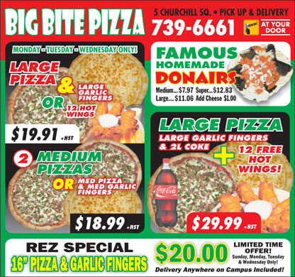 Big Bite Pizza (709-739-6661) - Annonce illustrée - $7.97 $12.83 $11.06 $19.91 $18.99 $29.99  $7.97 $12.83 $11.06 $19.91 $18.99 $29.99