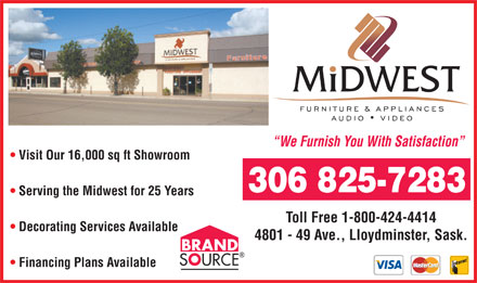 Midwest Furniture &amp; Appliances (306-825-7283) - Annonce illustr&eacute;e