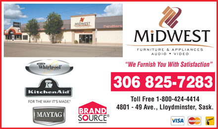 Midwest Furniture & Appliances (306-825-7283) - Annonce illustrée