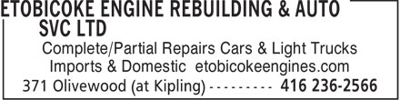Etobicoke Engine Rebuilding & Auto Service Ltd (416-236-2566) - Display Ad - Complete/Partial Repairs Cars & Light Trucks Imports & Domestic etobicokeengines.com