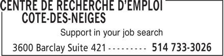 Centre de recherche d'emploi Côte-des-Neiges (514-733-3026) - Display Ad - CENTRE DE RECHERCHE D'EMPLOI COTE-DES-NEIGES