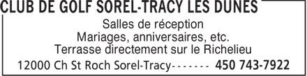 Club De Golf Sorel-Tracy Les Dunes (450-743-7922) - Annonce illustrée======= - Salles de réception - Mariages, anniversaires, etc. - Terrasse directement sur le Richelieu