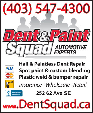 Dent Squad Ltd (403-547-4300) - Display Ad - 252 62 Ave SE