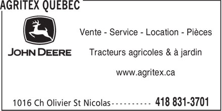 Agritex Centre Qu&eacute;bec Inc (418-831-3701) - Annonce illustr&eacute;e - Vente - Service - Location - Pi&egrave;ces Tracteurs agricoles &amp; &agrave; jardin www.agritex.ca  Vente - Service - Location - Pi&egrave;ces Tracteurs agricoles &amp; &agrave; jardin www.agritex.ca