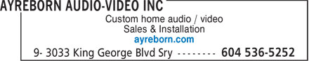 Ayreborn Audio-Video Inc (604-536-5252) - Annonce illustrée - Custom home audio / video Sales & Installation ayreborn.com  Custom home audio / video Sales & Installation ayreborn.com