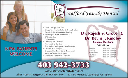 Stafford Family Dental (403-942-3733) - Annonce illustrée - NEW PATIENTS WELCOME 403 942-3733 www.staffordfamilydental.ca After Hours Emergency Call 403 894-1497 821-3rd Avenue S, Lethbridge, AB T1J 0H8