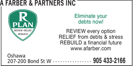 A Farber & Partners Inc (905-433-2166) - Annonce illustrée - debts now! REVIEW every option RELIEF from debts & stress REBUILD a financial future www.afarber.com Eliminate your debts now! REVIEW every option RELIEF from debts & stress REBUILD a financial future www.afarber.com Eliminate your