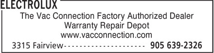 The Vac Connection (905-639-2326) - Display Ad - The Vac Connection Factory Authorized Dealer Warranty Repair Depot www.vacconnection.com