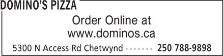 Domino's Pizza (250-788-9898) - Display Ad - www.dominos.ca Order Online at