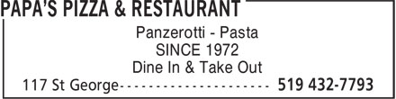 Papa's Pizza & Restaurant (519-432-7793) - Display Ad - Panzerotti - Pasta SINCE 1972 Dine In & Take Out
