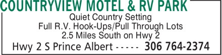 Countryview Motel & RV Park (306-764-2374) - Annonce illustrée - Quiet Country Setting Full R.V. Hook-Ups/Pull Through Lots 2.5 Miles South on Hwy 2