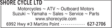 Shore Cycle Ltd (902-627-2706) - Display Ad - Motorcycles ~ ATV ~ Outboard Motors Suzuki ~ Yamaha ~ Sales ~ Service ~ Parts www.shorecycle.com  Motorcycles ~ ATV ~ Outboard Motors Suzuki ~ Yamaha ~ Sales ~ Service ~ Parts www.shorecycle.com