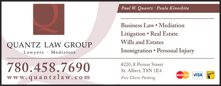 Quantz Law Group (780-458-7690) - Display Ad - Business Law   Mediation Litigation   Real Estate Wills and Estates Immigration   Personal Injury