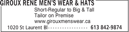 Giroux Rene Men's Wear & Hats (613-842-9874) - Annonce illustrée - Short-Regular to Big & Tall Tailor on Premise www.girouxmenswear.ca