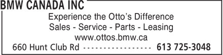 BMW Canada Inc (613-725-3048) - Annonce illustrée - Experience the Otto's Difference Sales - Service - Parts - Leasing www.ottos.bmw.ca  Experience the Otto's Difference Sales - Service - Parts - Leasing www.ottos.bmw.ca  Experience the Otto's Difference Sales - Service - Parts - Leasing www.ottos.bmw.ca  Experience the Otto's Difference Sales - Service - Parts - Leasing www.ottos.bmw.ca  Experience the Otto's Difference Sales - Service - Parts - Leasing www.ottos.bmw.ca  Experience the Otto's Difference Sales - Service - Parts - Leasing www.ottos.bmw.ca  Experience the Otto's Difference Sales - Service - Parts - Leasing www.ottos.bmw.ca  Experience the Otto's Difference Sales - Service - Parts - Leasing www.ottos.bmw.ca  Experience the Otto's Difference Sales - Service - Parts - Leasing www.ottos.bmw.ca