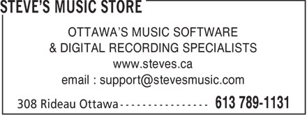 Steve's Music Store (613-789-1131) - Annonce illustrée - OTTAWA'S MUSIC SOFTWARE & DIGITAL RECORDING SPECIALISTS www.steves.ca email : support@stevesmusic.com