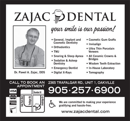 Zajac Dental (905-257-6900) - Display Ad