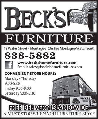 Beck's Home Furniture, Gifts and Interiors (902-838-5882) - Display Ad - 838-5882 FREE DELIVERY ISLAND WIDEFREE DELIVERY ISLAND WIDE