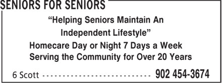 "Seniors For Seniors (902-454-3674) - Annonce illustrée - ""Helping Seniors Maintain An Independent Lifestyle"" Homecare Day or Night 7 Days a Week Serving the Community for Over 20 Years"