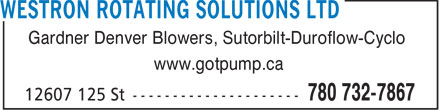 Westron Rotating Solutions Ltd (780-732-7867) - Display Ad - Gardner Denver Blowers, Sutorbilt-Duroflow-Cyclo www.gotpump.ca - SUTORBILT - DUROFLOW - CYCLO