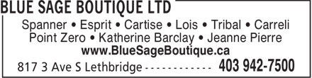 Blue Sage Boutique Ltd (403-942-7500) - Annonce illustrée - Spanner • Esprit • Cartise • Lois • Tribal • Carreli Point Zero • Katherine Barclay • Jeanne Pierre www.BlueSageBoutique.ca