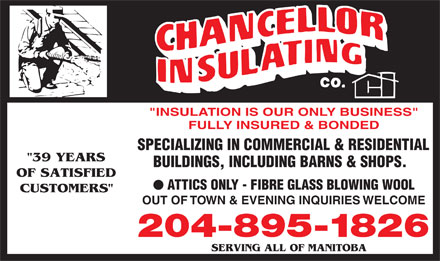 Chancellor Insulating Co (204-895-1826) - Display Ad
