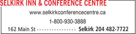 Selkirk Inn & Conference Centre (204-482-7722) - Annonce illustrée======= - SELKIRK INN & CONFERENCE CENTRE