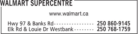 Walmart Supercentre (250-860-9145) - Display Ad - www.walmart.ca