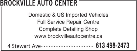 Brockville Auto Center (613-498-2473) - Display Ad - Domestic & US Imported Vehicles Full Service Repair Centre Complete Detailing Shop www.brockvilleautocentre.ca