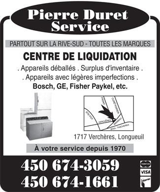 Duret pierre service 450 674 3059 display ad partout for Centre liquidation meuble longueuil