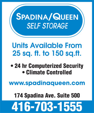 Spadina-Queen Self Storage Ltd (416-703-1555) - Display Ad