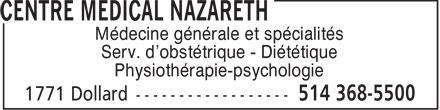 Centre Médical Nazareth (514-368-5500) - Display Ad - Médecine générale et spécialités Serv. d'obstétrique - Diététique Physiothérapie-psychologie