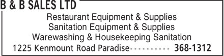 B & B Sales Ltd (709-368-1312) - Annonce illustrée======= - Restaurant Equipment & Supplies - Sanitation Equipment & Supplies - Warewashing & Housekeeping Sanitation