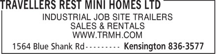 Travellers Rest Mini Homes Ltd (902-836-3577) - Display Ad - INDUSTRIAL JOB SITE TRAILERS SALES & RENTALS WWW.TRMH.COM