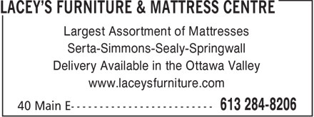 Lacey's Furniture & Mattress Centre (613-284-8206) - Annonce illustrée - Largest Assortment of Mattresses Serta-Simmons-Sealy-Springwall Delivery Available in the Ottawa Valley www.laceysfurniture.com