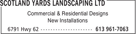 Scotland Yards Landscaping Ltd (613-707-1439) - Display Ad - Commercial & Residential Designs New Installations  Commercial & Residential Designs New Installations
