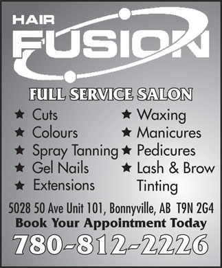 Hair Fusion (780-812-2226) - Annonce illustrée - FULL SERVICE SALON Cuts Waxing Colours Manicures Spray Tanning Pedicures Gel Nails Lash & Brow Extensions Tinting 5028 50 Ave Unit 101, Bonnyville, AB  T9N 2G4 Book Your Appointment Today 780-812-2226 FULL SERVICE SALON Cuts Waxing Colours Manicures Spray Tanning Pedicures Gel Nails Lash & Brow Extensions Tinting 5028 50 Ave Unit 101, Bonnyville, AB  T9N 2G4 Book Your Appointment Today 780-812-2226