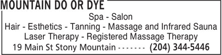 Mountain Do or Dye (204-344-5446) - Annonce illustrée - Spa - Salon Hair - Esthetics - Tanning - Massage and Infrared Sauna Laser Therapy - Registered Massage Therapy