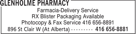 Glenholme Pharmacy (647-691-0757) - Display Ad - Farmacia-Delivery Service RX Blister Packaging Available Photocopy & Fax Service 416 656-8891  Farmacia-Delivery Service RX Blister Packaging Available Photocopy & Fax Service 416 656-8891