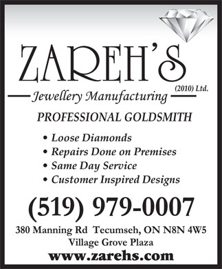 Zareh&acute;s (2010) Ltd Jewellery Manufacturing (519-979-0007) - Annonce illustr&eacute;e