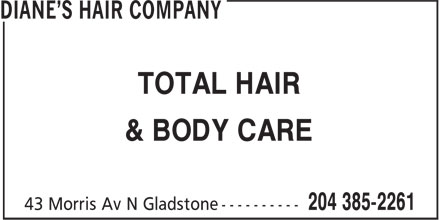 Diane's Hair Company (204-385-2261) - Annonce illustr&eacute;e - TOTAL HAIR &amp; BODY CARE