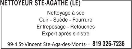 Le Nettoyeur Ste-Agathe (819-326-7236) - Display Ad - Nettoyage à sec Cuir - Suède - Fourrure Entreposage - Retouches Expert après sinistre