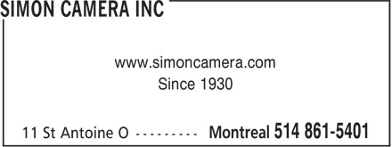 Simon Camera Inc (438-896-1918) - Display Ad - www.simoncamera.com Since 1930  www.simoncamera.com Since 1930
