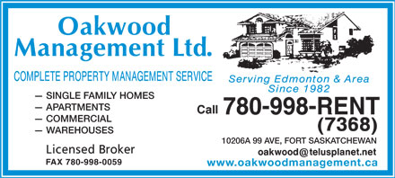 Oakwood Management Ltd (780-997-9987) - Annonce illustrée - SINGLE FAMILY HOMES APARTMENTS 780-998-RENT COMMERCIAL WAREHOUSES 10206A 99 AVE, FORT SASKATCHEWAN FAX 780-998-0059 www.oakwoodmanagement.ca