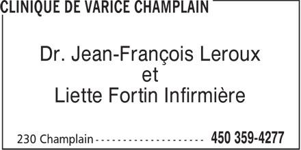 Clinique de Varice Champlain (450-359-4277) - Annonce illustrée======= - Dr. Jean-François Leroux et Liette Fortin Infirmière