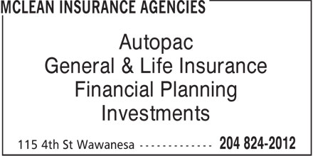 McLean Insurance Agencies (204-824-2012) - Annonce illustrée - Autopac General & Life Insurance Financial Planning Investments  Autopac General & Life Insurance Financial Planning Investments  Autopac General & Life Insurance Financial Planning Investments  Autopac General & Life Insurance Financial Planning Investments