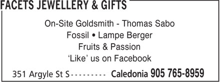 Facets Jewellery & Gifts (905-765-8959) - Annonce illustrée - On-Site Goldsmith - Thomas Sabo Fossil • Lampe Berger Fruits & Passion 'Like' us on Facebook