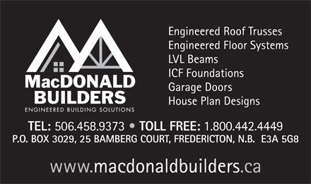 MacDonald Builders And Suppliers Ltd (506-458-9373) - Annonce illustrée