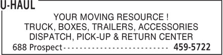 U-Haul (506-459-5722) - Annonce illustrée - YOUR MOVING RESOURCE ! TRUCK, BOXES, TRAILERS, ACCESSORIES DISPATCH, PICK-UP & RETURN CENTER  YOUR MOVING RESOURCE ! TRUCK, BOXES, TRAILERS, ACCESSORIES DISPATCH, PICK-UP & RETURN CENTER